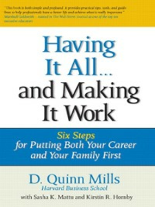 Ebook in inglese Having It All ... And Making It Work Contributor, Kirstin Hornby , Contributor, Sasha K. Mattu , Mills, D. Quinn