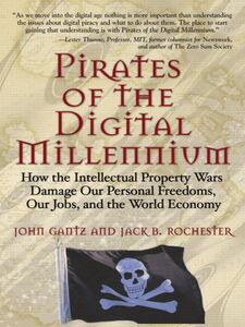 Ebook in inglese Pirates of the Digital Millennium Gantz, John , Rochester, Jack B.