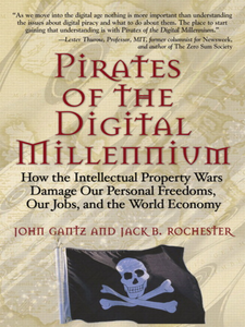 Ebook in inglese Pirates of the Digital Millennium Gantz, John , Rochester, Jack B.