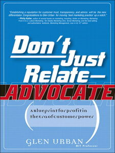 Foto Cover di Don't Just Relate - Advocate!, Ebook inglese di Glen Urban, edito da Pearson Education