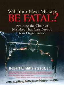 Ebook in inglese Will Your Next Mistake Be Fatal? Mittelstaedt, Robert