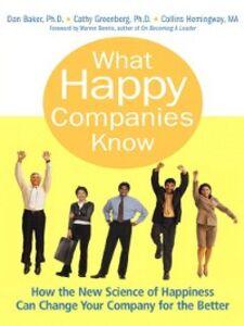 Foto Cover di What Happy Companies Know, Ebook inglese di AA.VV edito da Pearson Education