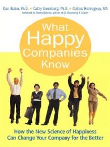 Ebook in inglese What Happy Companies Know Baker, Dan , Greenberg, Cathy , Hemingway, Collins