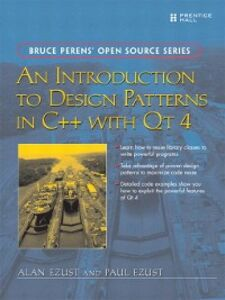 Ebook in inglese An Introduction to Design Patterns in C++ with Qt 4 Ezust, Alan , Ezust, Paul