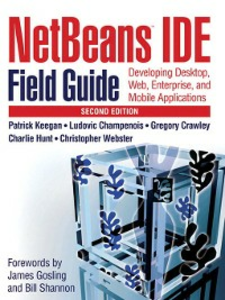 """Ebook in inglese NetBeans"""" IDE Field Guide Champenois, Ludovic , Crawley, Gregory , Hunt, Charlie , Keegan, Patrick"""