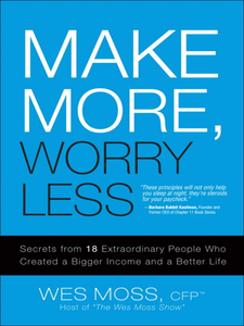 Ebook in inglese Make More, Worry Less Moss, Wes