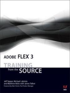 Ebook in inglese Adobe® Flex<sup>TM</sup> 3 Boles, Matthew , Labriola, Michael , Talbot, James , Tapper, Jeff