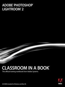 Ebook in inglese Adobe® Photoshop® Lightroom® 2 Classroom in a Book® Team, Adobe Creative