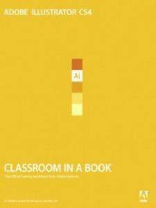Ebook in inglese Adobe Illustrator CS4 Classroom in a Book Team, Adobe Creative