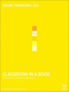 Ebook in inglese Adobe® Fireworks® CS4 Classroom in a Book® Team, Adobe Creative