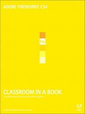Adobe® Fireworks® CS4 Classroom in a Book®