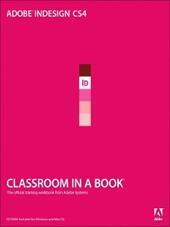 Adobe® InDesign® CS4 Classroom in a Book®