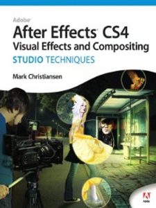Ebook in inglese Adobe After Effects CS4 Visual Effects and Compositing Studio Techniques Christiansen, Mark