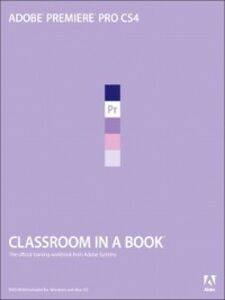 Foto Cover di Adobe® Premiere® Pro CS4 Classroom in a Book®, Ebook inglese di Adobe Creative Team, edito da Pearson Education