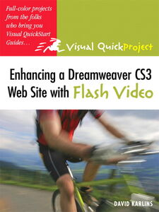 Ebook in inglese Enhancing a Dreamweaver CS3 Web Site with Flash Video Karlins, David