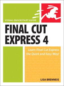 Ebook in inglese Final Cut Express 4 Brenneis, Lisa