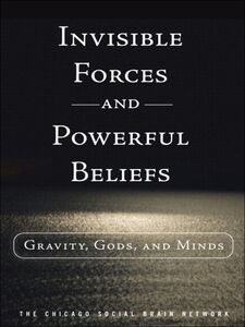 Ebook in inglese Invisible Forces and Powerful Beliefs The Chicago Social Brain Network