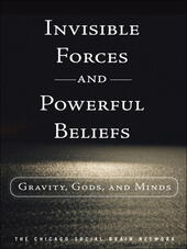 Invisible Forces and Powerful Beliefs