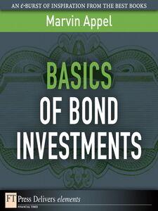 Foto Cover di Basics of Bond Investments, Ebook inglese di Marvin Appel, edito da Pearson Education