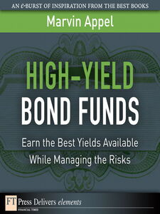 Foto Cover di High-Yield Bond Funds, Ebook inglese di Marvin Appel, edito da Pearson Education