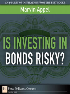 Ebook in inglese Is Investing in Bonds Risky? Appel, Marvin