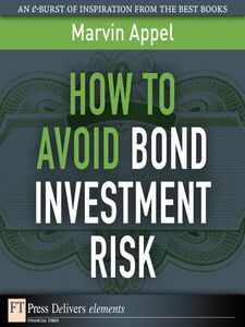 Ebook in inglese How to Avoid Bond Investment Risk Appel, Marvin