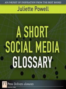Ebook in inglese A Short Social Media Glossary Powell, Juliette