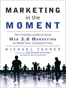 Ebook in inglese Marketing in the Moment Tasner, Michael