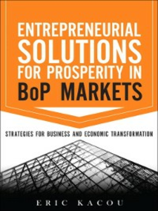 Ebook in inglese Entrepreneurial Solutions for Prosperity in BoP Markets Kacou, Eric