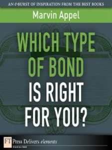 Ebook in inglese Which Type of Bond Is Right for You? Appel, Marvin