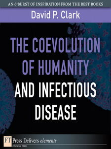 Ebook in inglese The Coevolution of Humanity and Infectious Disease Clark, David