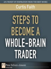 Steps to Become a Whole-Brain Trader