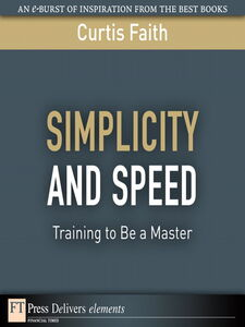 Ebook in inglese Simplicity and Speed Faith, Curtis