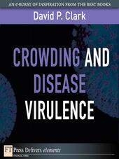 Crowding and Disease Virulence