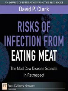 Ebook in inglese Risks of Infection from Eating Meat Clark, David