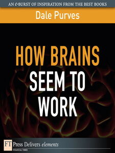 Foto Cover di How Brains Seem to Work, Ebook inglese di Dale Purves, edito da Pearson Education