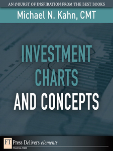 Ebook in inglese Investment Charts and Concepts CMT, Michael N. Kahn