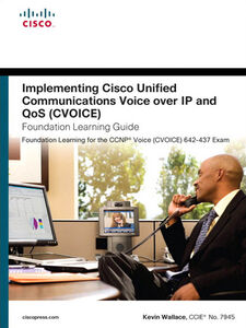 Foto Cover di Implementing Cisco Unified Communications Voice over IP and QoS (Cvoice) Foundation Learning Guide, Ebook inglese di Kevin Wallace, edito da Pearson Education