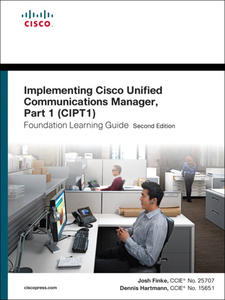 Ebook in inglese Implementing Cisco Unified Communications Manager, Part 1 (CIPT1) Foundation Learning Guide Finke, Joshua Samuel , Hartmann, Dennis