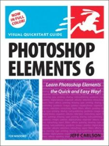 Ebook in inglese Photoshop Elements 6 for Windows Carlson, Jeff