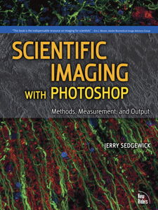 Ebook in inglese Scientific Imaging with Photoshop Sedgewick, Jerry