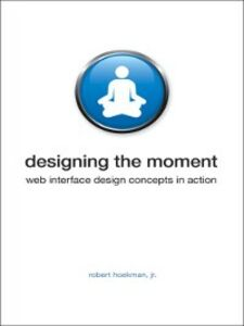 Ebook in inglese Designing the Moment Jr., Robert Hoekman
