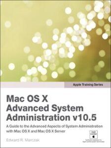 Foto Cover di Apple Training Series, Ebook inglese di Edward R. Marczak, edito da Pearson Education