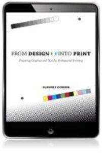 Foto Cover di From Design Into Print, Ebook inglese di Sandee Cohen, edito da Pearson Education