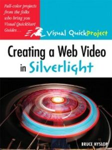 Ebook in inglese Creating a Web Video in Silverlight Hyslop, Bruce