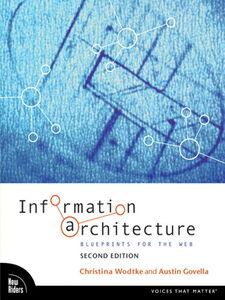 Foto Cover di Information Architecture, Ebook inglese di Austin Govella,Christina Wodtke, edito da Pearson Education