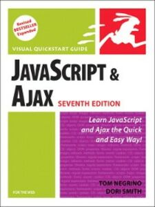 Ebook in inglese JavaScript and Ajax for the Web Negrino, Tom , Smith, Dori