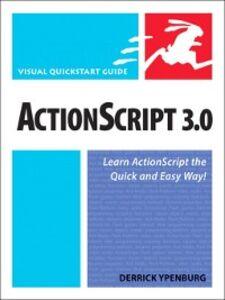Foto Cover di ActionScript 3.0, Ebook inglese di Derrick Ypenburg, edito da Pearson Education