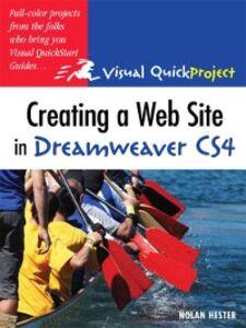 Foto Cover di Creating a Web Site in Dreamweaver CS4, Ebook inglese di Nolan Hester, edito da Pearson Education