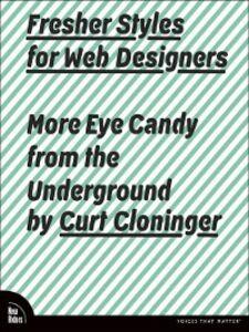 Foto Cover di Fresher Styles for Web Designers, Ebook inglese di Curt Cloninger, edito da Pearson Education